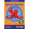 Splish Splash Splosh - Teacher's Manual