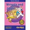 Wriggle and Jiggle - Teacher's Manual