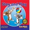 Stay and Play - CD