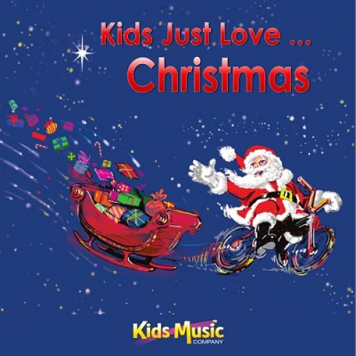 Kids Just Love... Christmas - Digital Album