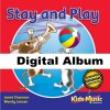 Stay and Play - Digital Album
