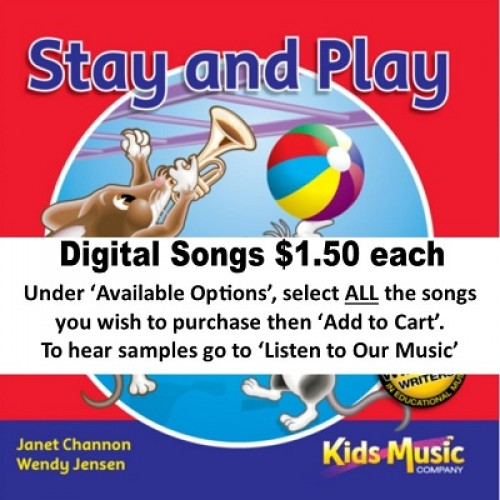 Stay and Play - Digital Songs