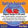 Splish Splash Splosh - Digital Songs