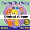 Swing This Way - Digital Album