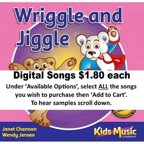 Wriggle and Jiggle - Digital Songs