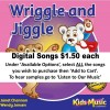 Wriggle and Jiggle - Digital Songs