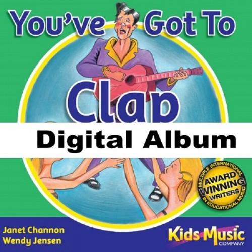 You've Got To Clap - Digital Album